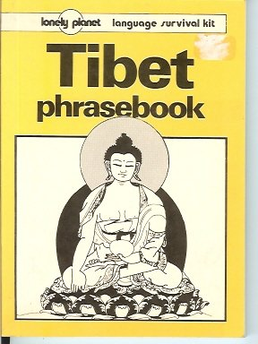 Lonely Planet Tibet Phrasebook (Lonely Planet Language Survival Kits)