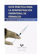 Guía práctica para la administración parenteral de fármacos (Zabalduz)