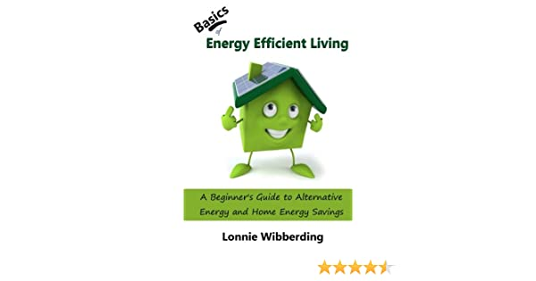 Counting Number worksheets heat and light energy worksheets : Basics of Energy Efficient Living: A Beginner's Guide to ...