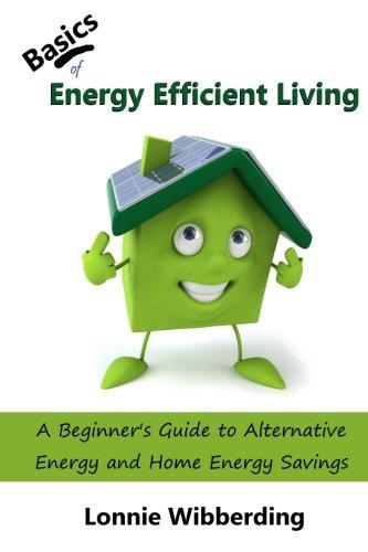 Basics of Energy Efficient Living: A Beginner