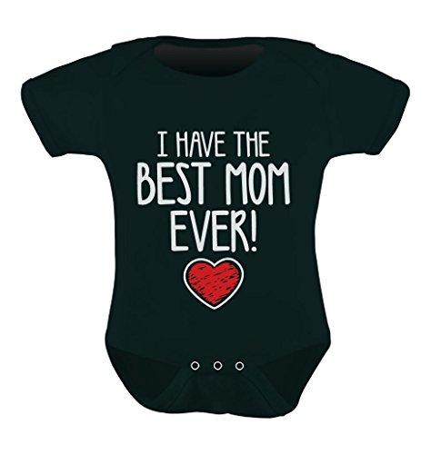 Tstars I Have The Best MOM Ever! for Mommy Cute Baby Boy/Girl Bodysuit 6M