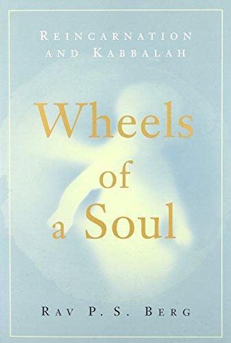 Wheels of a Soul: Reincarnation and Kabbalah