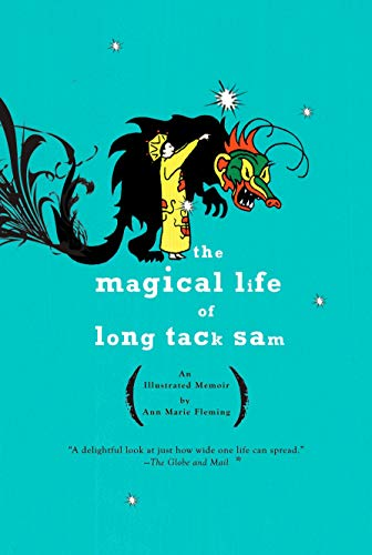 The Magical Life of Long Tack Sam: An Illustrated Memoir