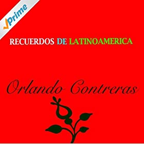 Amazon.com: Mi Corazonada: Orlando Contreras: MP3 Downloads