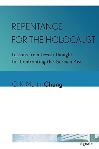 Image of Repentance for the Holocaust: Lessons from Jewish Thought for Confronting the German Past (Signale: Modern German Letters, Cultures, and Thought)