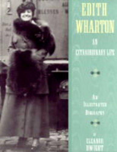 Edith Wharton: An Extraordinary Life