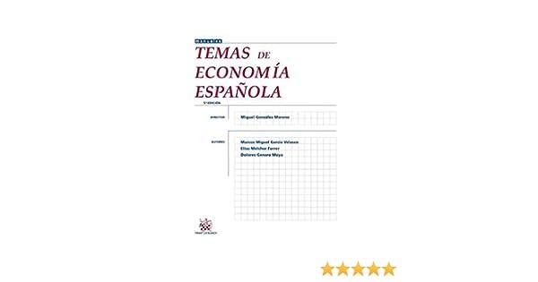 Temas de economía española 5ª Edición 2013 Manuales de Economía Social: Amazon.es: Marcos Miguel Garcia Velasco, Marcos Miguel Garcia Velasco: Libros