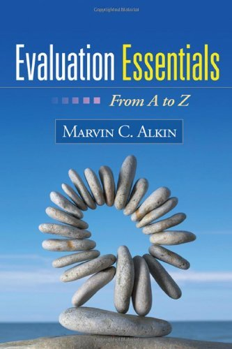 Evaluation Essentials: From A to Z by Marvin C. Alkin EdD (2010-09-08)