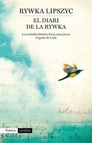 Descargar Libro El Diari De La Rywka Rywka Lipszyc