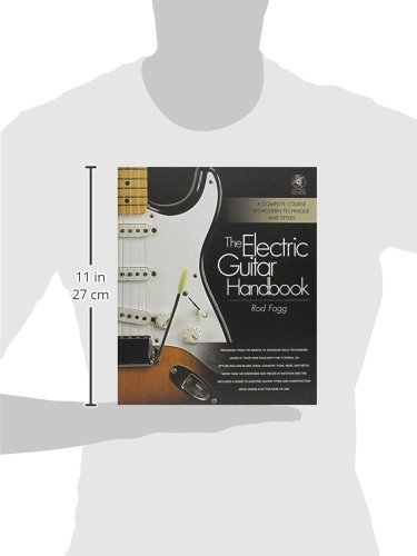 The electric guitar handbook a complete course in modern technique the electric guitar handbook a complete course in modern technique and styles rod fogg 0884088392710 amazon books fandeluxe Images