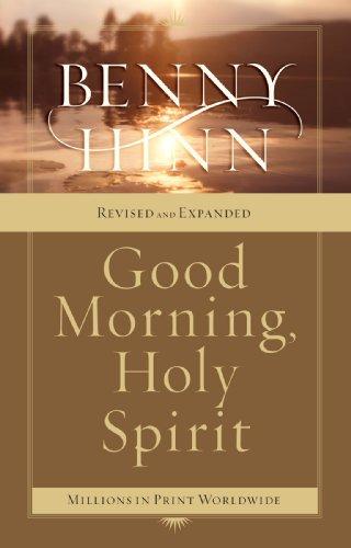 Good Morning, Holy Spirit - Benny Nelson