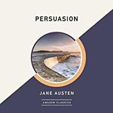 Persuasion (AmazonClassics Edition) Audiobook by Jane Austen Narrated by Michael Page