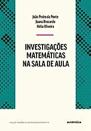 Investigações matemáticas na sala de aula - Nova Edição
