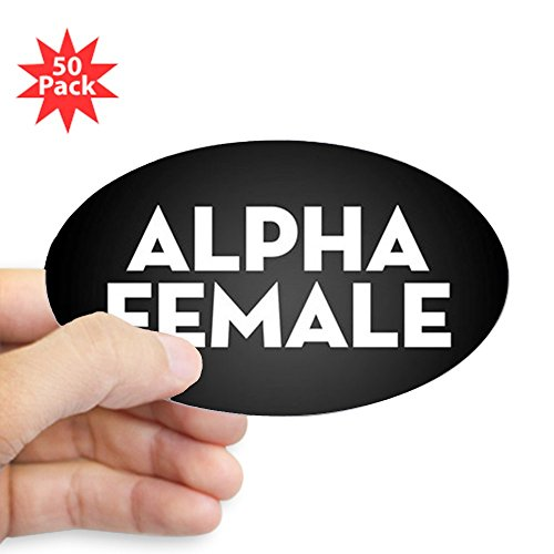 CafePress - Alpha Female - Sticker (Oval 50 pk) by CafePress