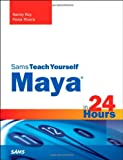 img - for Maya in 24 Hours, Sams Teach Yourself book / textbook / text book