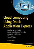 Cloud Computing Using Oracle Application Express, 2nd Edition Front Cover