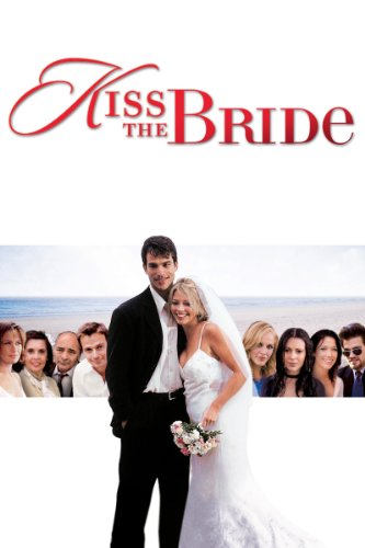 (Kiss the Bride)