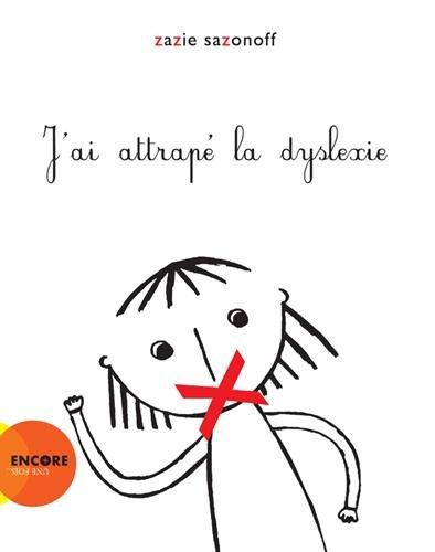 Jai-attrap-la-dyslexie-Album–31-aot-2013
