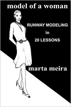 Book Model of a Woman: Runway Modeling in 20 lessons