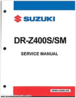 99500-43090-03E 2005-2011 Suzuki DR-Z400SM SuperMoto 2000