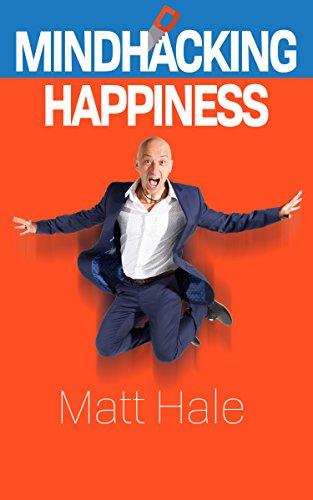 Mindhacking Happiness