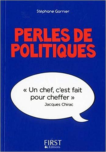 Perles de politiques - Stéphane GARNIER