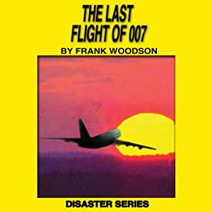 The Last Flight of 007 Audiobook