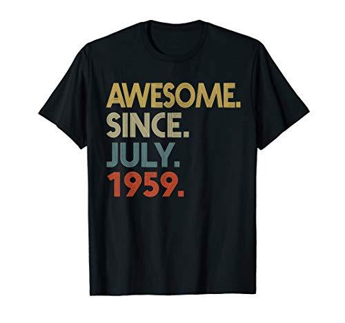 Awesome Since JULY 1959 T-Shirt Vintage 60th Birthday gift (Best Gift For 60th Birthday Man)