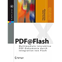 PDF@Flash: Multimediale interaktive PDF-Dokumente durch Integration von Flash (X.media.press)