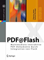 PDF@Flash: Multimediale interaktive PDF-Dokumente durch Integration von Flash Front Cover