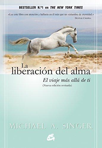 La liberacion del alma (Spanish Edition)