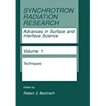 Synchrotron Radiation Research: Advances in Surface and Interface Science Techniques