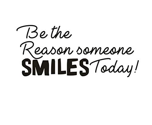 TOARTi Be The Reason Someone Smiles Today Wall Decal, Office Motivational Lettering Vinyl Wall Sticker, Educational Quotes Wall Decal for Classroom, Black (Be The Reason Someone Smiles Today Quote)