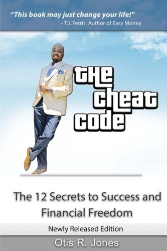 Download The Cheat Code: 12 Secrets to Success and Financial Freedom (Money Talks Series) (Volume 1) pdf epub