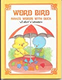 Word Bird Makes Words with Duck, Jane Belk Moncure, 0895652617