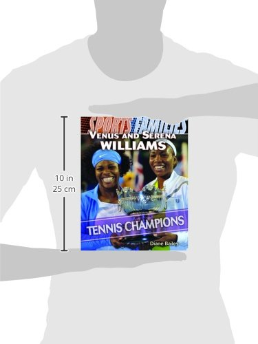 Venus and Serena Williams: Tennis Champions (Sports Families) by Brand: Rosen Pub Group (Image #1)