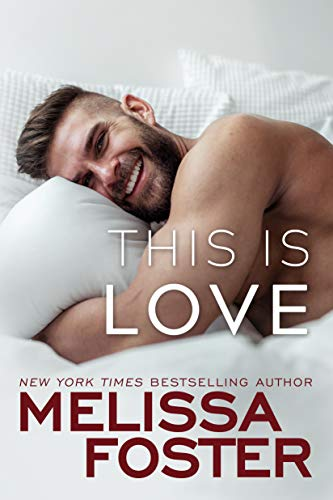 This Is Love (Harmony Pointe Book 2) by [Foster, Melissa]