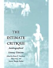 The Intimate Critique: Autobiographical Literary Criticism