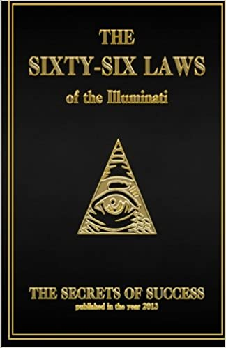 The 66 Laws of the Illuminati: Secrets of Success: The House of