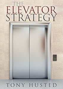 The Elevator Strategy For Coaches