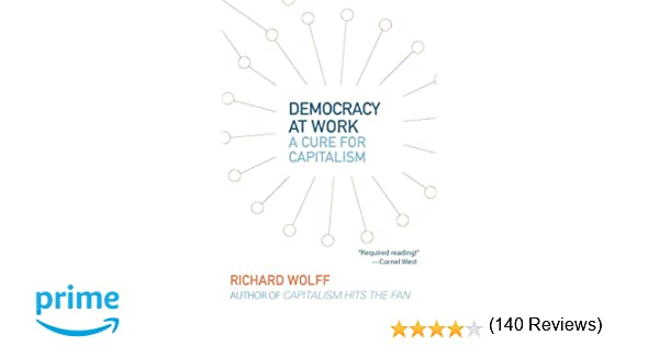 democracy at work a cure for capitalism richard d wolff americure paint booths americure paint booth filters ameri cure control box wiring diagram