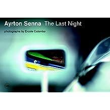 Ayrton Senna: Last Night