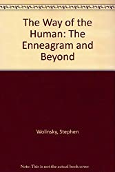 The Way Of The Human: The Enneagram And Beyond