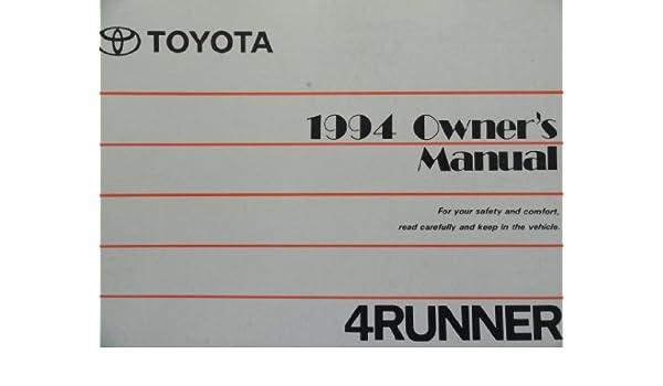 1994 toyota 4runner 4 runner owners manual amazon com books rh amazon com 1994 Toyota 4Runner Engine 1994 Toyota 4Runner Vacuum Diagram