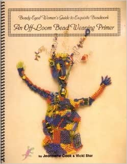 Read Beady Eyed Women's Guide to Exquisite Beadwork : An Off-Loom Bead Weaving Primer PDF, azw (Kindle), ePub, doc, mobi
