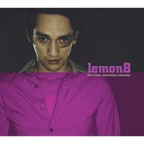 Lemon8 - The Inner Sanctuary Sessions (Part 3)