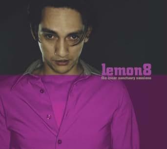 Lemon8 - The Inner Sanctuary Sessions (Part 4)