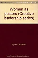 Women as pastors (Creative leadership series) Paperback