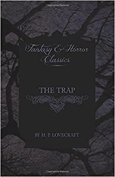 Book The Trap (Fantasy and Horror Classics)