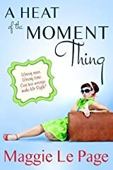 [A Heat Of The Moment Thing] [Author: Le Page, Maggie] [December, 2013] Paperback